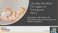Life After the NICU: The Legacy of Prematurity, Part II