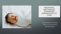 Neonatal Abstinence Syndrome Supporting Patients and Families