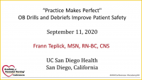 """Practice Makes Perfect"" OB Drills and Debriefs Improve Patient Safety"