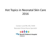 Hot Topics in Neonatal Skin Care 2016