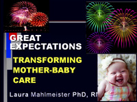 Great Expectations: Nurses Transforming Mother Baby Care