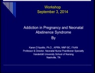 Addiction in Pregnancy and Neonatal Abstinence Syndrome