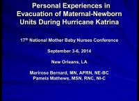 Are You Prepared to Work the Disaster Shift? Personal Experiences in Evacuation of Maternal-Newborn Units During Hurricane Katrina