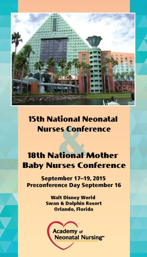 2015 National Neonatal Nurses/Mother Baby Nurses Conference