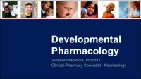 Neonatal Pharmacology: What Do We Need to Know and What Can We Learn?