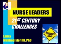 New Strategies for Successful Leadership: Tips for Aspiring and Seasoned Nurse Managers and Administrators in Neonatal Settings - ANNual Symposium for Nurse Leaders