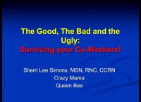 The Good, the Bad, and the Ugly: Surviving Your Coworkers!