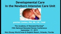 Developmental Care in the NICU