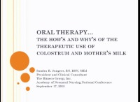 Oral Therapy: The Whys and Hows of the Therapeutic Use of Colustrum and Mother's Milk