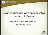 ANNual Symposium for Nurse Leaders: Driving Outcomes with an Innovative Leadership Model