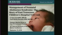 Management of Neonatal Abstinence Syndrome: The Story of East Tennessee Children's Hospital NAS Unit