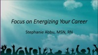Focus on Energizing Your Career