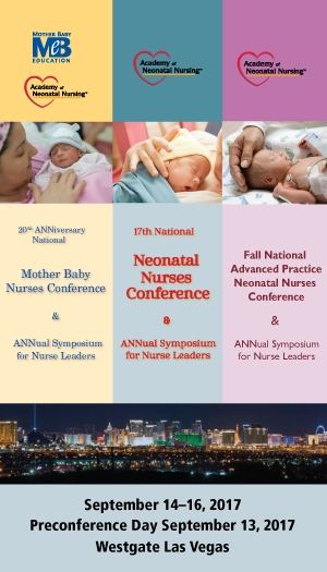 2017 National Neonatal/Advanced Practice/Mother Baby Nurses Conference