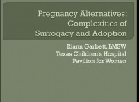 Pregnancy Alternatives: Complexities of Surrogacy and Adoption