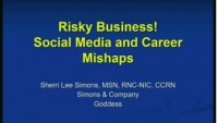 Risky Business: Social Media and Career Mishaps