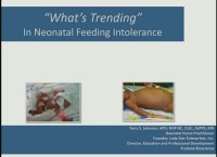 """Feeding Intolerance"" What's Trending on Feeding Issues in the ELBW and VLBW Infant"