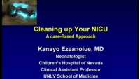 Cleaning up Your NICU: A Case-Based Approach