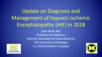 Update on Diagnosis and Management of Hypoxic-Ischemic Encephalopathy (HIE) in 2018