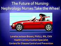 The Future of Nursing: Nephrology Nurses Take the Wheel