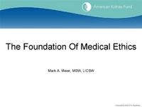 Weighing the Outcomes: Ethical Issues in Kidney Disease