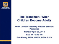 Pediatrics: The Transition: When Children Become Adults