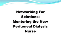 Peritoneal Dialysis: Networking for Solutions