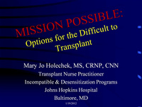 Mission Possible: Options for the Difficult Transplant