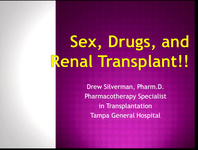 Sex, Drugs, and Transplant