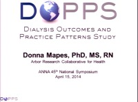 The Dialysis Outcomes and Practice Patterns Study (DOPPS)