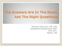 The Answers Are in the Room - Ask the Right Questions