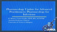 Pharmacology Update for Advanced Practitioners: Pharmacology for Infections