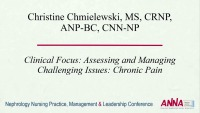 Clinical Focus: Assessing and Managing Challenging Issues: Chronic Pain (Cramps)