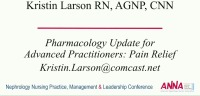 Pharmacology Update for Advanced Practitioners: Pain Relief