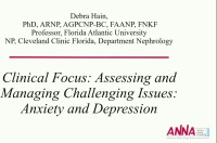 Clinical Focus: Assessing and Managing Challenging Issues: Anxiety and Depression