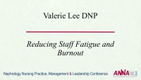 Reducing Staff Fatigue and Burnout
