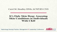 It's Only Skin Deep: Assessing Skin Conditions in Individuals with Chronic Kidney Disease