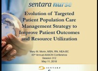 Evolution of Targeted Patient Population Care Management Strategy to Improve Patient Outcomes and Healthcare Resource Utilization