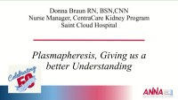 Update in Acute Care Nephrology: Plasmaphoresis: Giving Us a Better Understanding