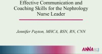 Effective Communication and Coaching Skills for the Nephrology Nurse Leader