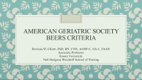 Beers Criteria for Potentially Inappropriate Use (of Medications) in Older Adults
