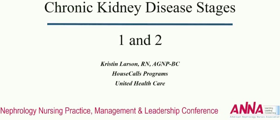 Changes through Stages: Chronic Kidney Disease Stages 1 and 2