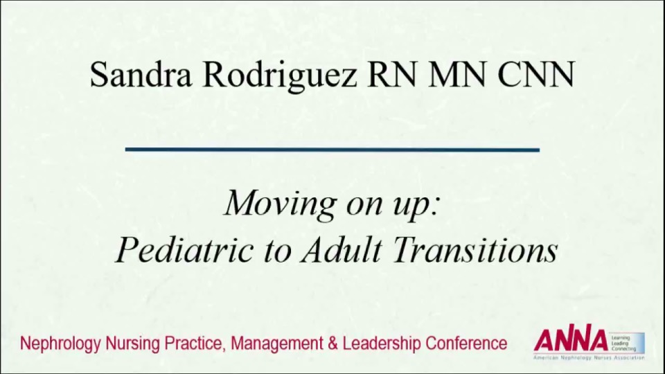 Moving on Up: Pediatric to Adult Transitions