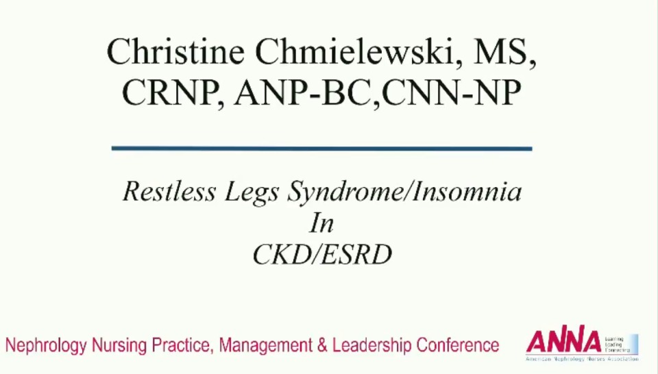 Critical Thinking: Common Complaints in Advanced Chronic Kidney Disease: Restless Leg Syndrome