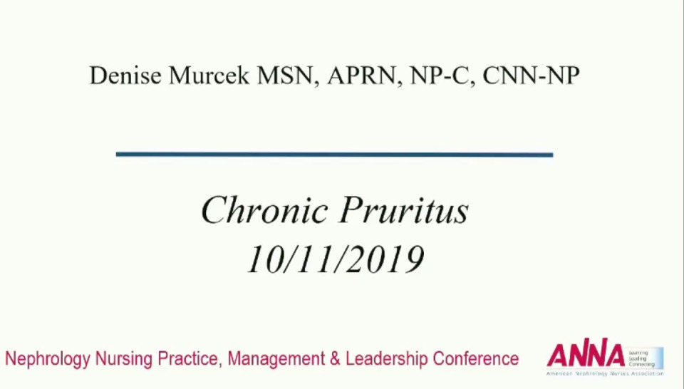 Critical Thinking: Common Complaints in Advanced Chronic Kidney Disease: Chronic Pruritus