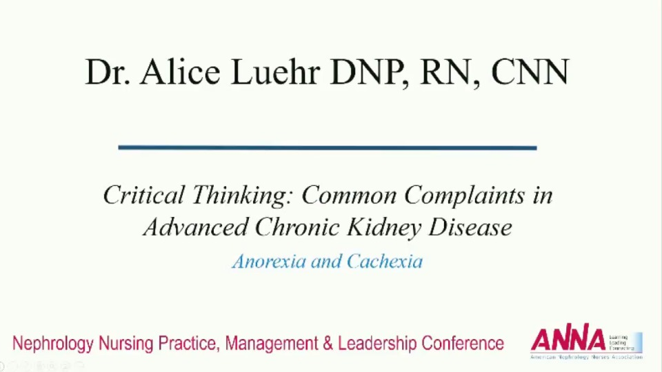 Critical Thinking: Common Complaints in Advanced Chronic Kidney Disease: Anorexia/Cachexia
