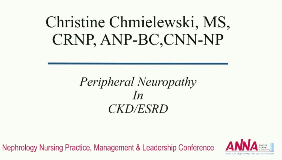 Critical Thinking: Common Complaints in Advanced Chronic Kidney Disease: Peripheral Neuropathy