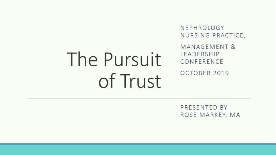 Going for the Gold in Nurse Management: The Pursuit of Trust