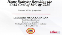 Home Dialysis: Reaching the CMS Goal of 50% by 2025