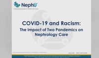 COVID-19 and Racism: The Impact of Two Pandemics on Nephrology Care