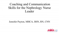 Coaching and Communication Skills for the Nephrology Nurse Leader